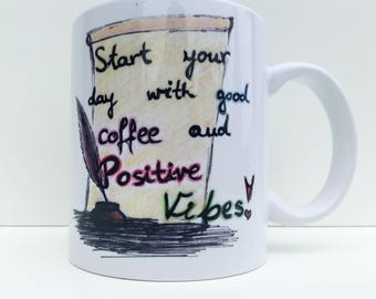 Coffee And Positive Vibes Mug, Positive Vibes Only , Writer Mug, Gift For Writer, Inspirational Mug, Writer Gift, Good Vibes, Positive Vibes