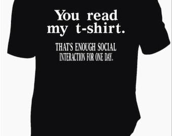 You Read My T-Shirt Tee