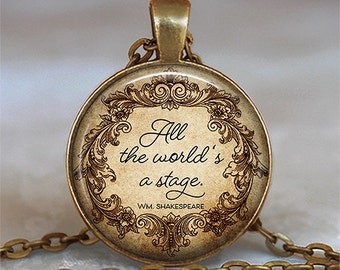All the World's a Stage quote necklace, Shakespeare quote theater gift for actor actress literary quote jewelry key chain key ring key fob