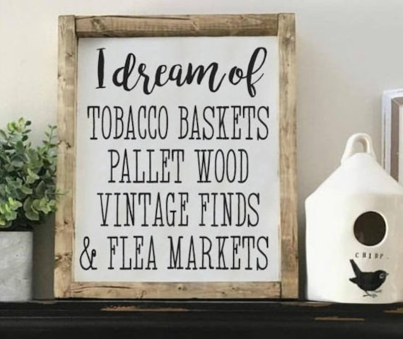 I Dream of Tobacco Baskets, Wood Framed Sign, Rustic Decor, Farmhouse Style Decor, Handwritten Font, Gallery Wall