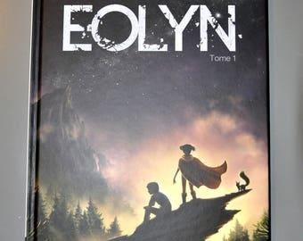 EOLYN - Tome 1, Album couverture cartonnée, 96 planches couleurs