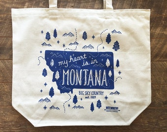My Heart is in Montana, Canvas Tote Bag, Screen Printed Tote Bag
