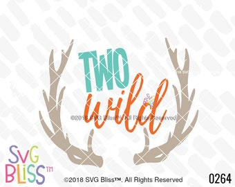 Two Wild SVG, 2nd Birthday, Baby Boy, Antlers, Cute, 2 year old, Kids, DXF, Cut File, Cricut & Silhouette Compatible Design, Digital File