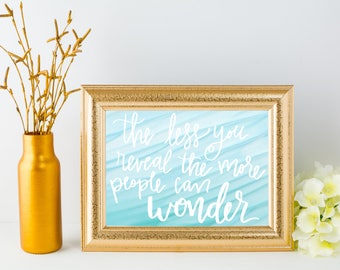 Hand Lettered Quote - Digital Download
