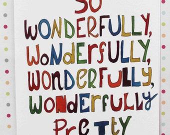 So Wonderfully, Wonderfully, Wonderfully, Wonderfully Pretty. The Cure Card