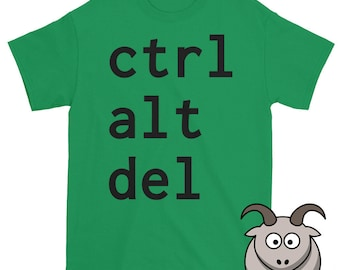 Alt Ctrl Del Shirt, Technology Shirt,  Alt Control Delete, Computer Shirt, PC Shirt, Windows Shirt, Funny T Shirts, Tech Shirt, Geek Shirt