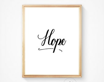 Hope print, hope art, quote wall art, hope typography print, motivational print, positive quote, printable art