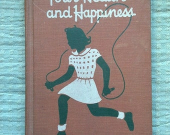 Your Health & Happiness, 1950s Style