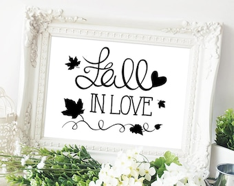Instant Download Printable Personalized White Rustic Wedding Autumn Wedding Custom Sign Digital Print 5x7 | 8x10 | 8.5x11 | Fall In Love