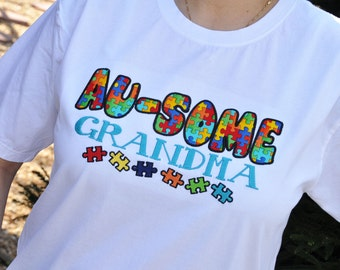 Autism Awareness Shirt - Ausome Grandma - Autism Awareness Shirt for Grandmother - Grandparent Shirt - Grandma Shirt - Autism Support - Gift