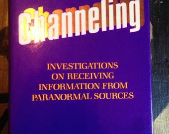 Channeling – Super 80s Quack New Age Paranormal Book