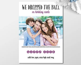 Custom Belated Holiday Cards, New Years Cards, Funny Holiday Photo Cards, Photo Christmas Cards, New Year Xmas Greeting, Late Christmas Card