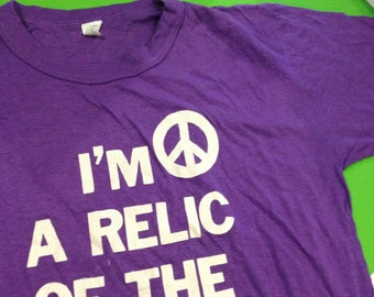 I'm a RELIC of the '60s vintage retro 80's throwback, hippie weed veteran peace sign
