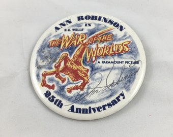 War of the Worlds button Ann Robinson 25th Anniversary SIGNED