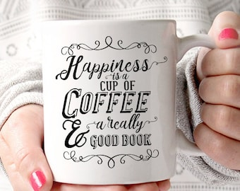 Happiness is a Cup of Coffee and a Really Good Book FEATURED ON Buzzfeed