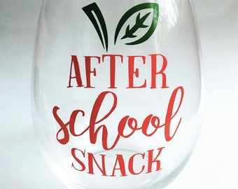 Customizable Teacher Stemless Wineglass Gift - After School Snack - Gift for Teachers