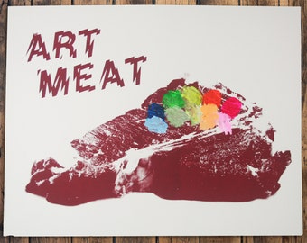 ART MEAT Screenprint