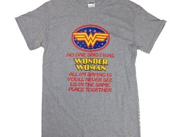 Hysterical Wonder Woman T-shirt!