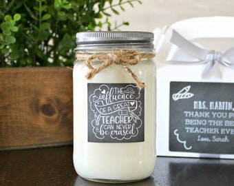 The Influence of a Teacher can never be Erased Candle Gift / Personalized Teacher Gift / 16 oz. Candle  / Gift For Teacher