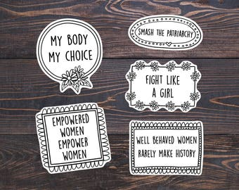 Feminist Sticker Pack - Feminism Decal/Empowered Women Rights/Feminist Quotes/Lesbian Stickers Gift - My body my choice/Fight like a girl