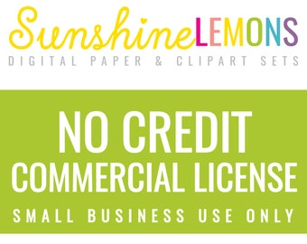 NO CREDIT Commercial License - Small Business Use Only