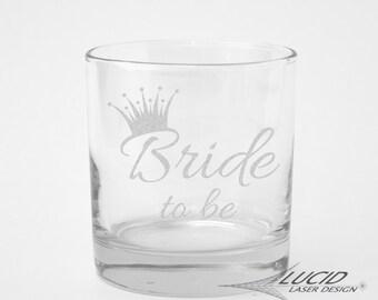 BRIDE TO BE ~ Laser Engraved Rocks Tumbler Glass ~ Bride Gift ~ Bridal Shower Gift ~ Bachelorette Party Gift ~ Team Bride ~ Bride Squad