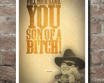 """TRUE GRIT """"You Son Of A..."""" Movie Quote Poster (12""""x18"""")"""