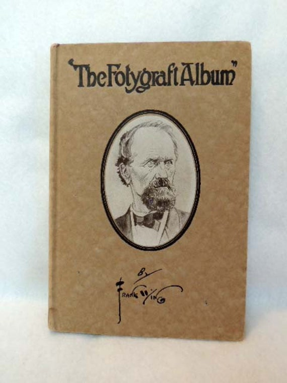 Vintage 1916.. THE FOTYGRAFT ALBUM By Frank Wing.. Early Funny Humorous H B Book