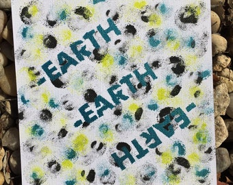Earth painting / earth art / hand painted art / LOVE ME EARTH