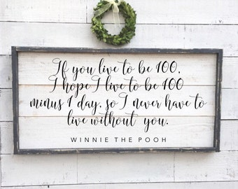 if you live to be 100, winnie the pooh, quote sign, vintage wood sign