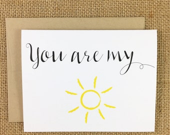 You Are My Sunshine Card