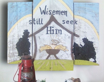 Wisemen Still Seek Him Sign - Wisemen Still Seek Him - Christmas - Nativity Stable - Nativity - Christmas Gift Idea