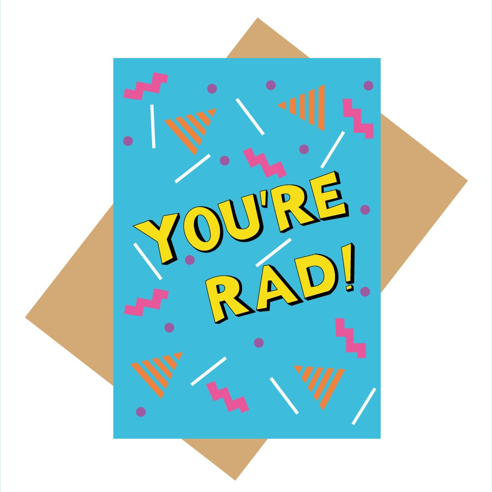 90s greeting card youre rad 90s slang fun greeting zoom kristyandbryce Gallery