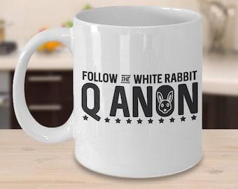 QAnon Coffee Mug  (11oz White) Follow The White Rabbit - United States, Conspiracy, Trump, America, Ceramic Mug, Gift