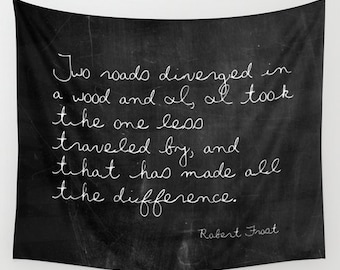 Two Roads Diverged - Wall Tapestry - Robert Frost - Nature Tapestry - Black and White - Inspirational Quote - Inspirational Wall Decor