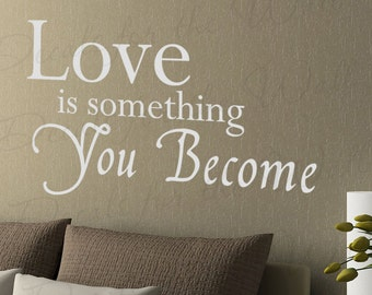 Love Something You Become Bedroom Family Marriage Wedding Adhesive Vinyl Large Wall Lettering Decal Quote Sticker Decoration Art Decor L07