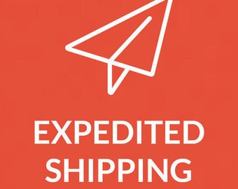 Expedited Shipping Custom