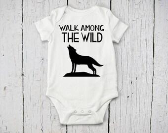 Walk Among the Wild Baby Onesie | Wolf Onesie | Wild Baby Onesie | Baby Bodysuit | Baby Shower Gift | Custom Baby Bodysuit | Wild Nursery