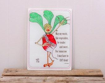 Glass Cutting Board Radish Radishing Vegetable Wisdom Phrase 8x11 inches