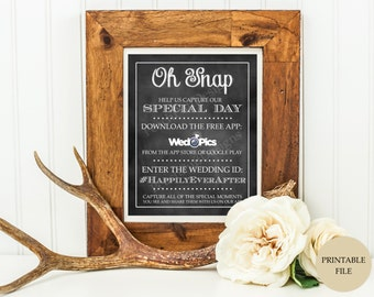 Wedpics sign (PRINTABLE FILE)  - Wedpics app sign - Oh snap sign - Wed pics sign - Chalkboard wedding signs - Printable wedding signs