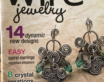 Step by Step Wire Magazine 14 Dynamic New Designs Easy Spiral Earrings 8 Holiday Crystal Creations Chandelier Bling Fall 2008