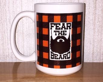 Fear the beard Lumberjack coffee mug