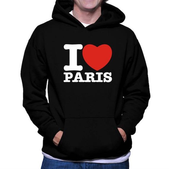 I love Paris Hoodie qze6ayr87