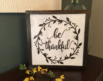 Be Thankful Wood sign - hand painted