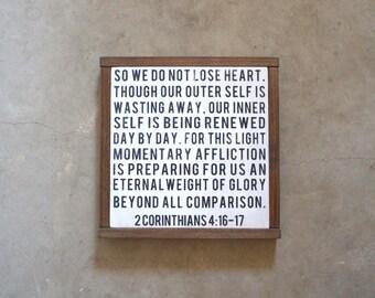 2 Corinthians 4:16-17 So We Do Not Lose Heart, Handmade Wood Sign, Christian Sign, Bible Scripture Sign