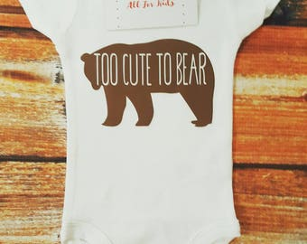 Baby Clothes, Too Cute To Bear Bodysuit, Baby Outfit