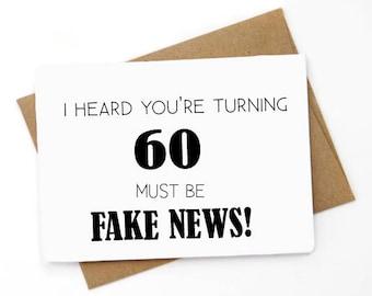 Fake news birthday etsy funny 60th birthday card funny greeting card birthday card for best friend birthday card for co worker birthday card for m4hsunfo
