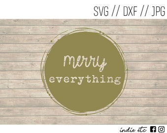 Merry Everything Digital Art File (svg, dxf, jpeg)