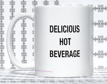 Funny Mug, Gift for Foodie, Coffee, Large, Sarcastic, Humor, Deadpan, Minimalist, Basic, Delicious, Hot Beverage, Dishwasher, Microwave