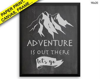 Adventure Is Out There Printed Poster Adventure Is Out There Framed Adventure Is Out There Home Art Adventure Is Out There Home Print Wall